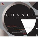 Artist Name: C - 【送料無料】 Change チェンジ / Final Collection 輸入盤 【CD】