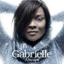 Artist Name: G - Gabrielle / Always 輸入盤 【CD】