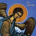 Om / Pilgrimage 輸入盤 【CD】
