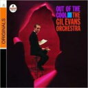 Gil Evans ギルエバンス / Out Of The Cool 輸入盤 【CD】