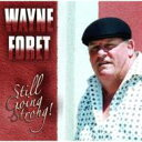 【送料無料】 Wayne Foret / Still Going Strong 輸入盤 【CD】