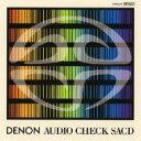 【送料無料】 DENON Audio Check SACD 【SACD】