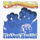 Artist Name: S - Sidewinders (Soul) / Flatfoot Hustlin' 【CD】