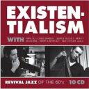 精選輯 - 【送料無料】 Existentialism: Revival Jazz Of The 60's 輸入盤 【CD】