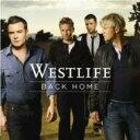 Westlife ウエストライフ / Back Home 輸入盤 【CD】