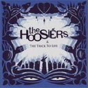 Artist Name: H - Hoosiers フージアーズ / Trick To Life 輸入盤 【CD】