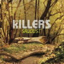 藝人名: K - Killers キラーズ / Sawdust 【CD】