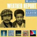艺人名: W - 【送料無料】 Weather Report ウェザーリポート / Original Album Classics 輸入盤 【CD】
