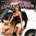 艺人名: F - Foxy Brown フォクシーブラウン / Brooklyn's Don Diva 【CD】