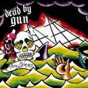 Artist Name: D - Dead By Gun / Big Waves 【CD】