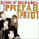 Artist Name: P - Prefab Sprout プリファブスプラウト / Kings Of Rock N Roll: Best Of 輸入盤 【CD】