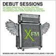 【送料無料】 Xfm: The Debut Sessions 輸入盤 【CD】