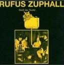 【送料無料】Rufus Zuphall / Weiss Der Teufel 輸入盤 【CD】