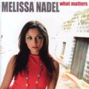 Artist Name: M - 【送料無料】 Melissa Nadel メリサネイデル / What Matters 【CD】