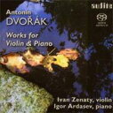 作曲家名: Ta行 - 【送料無料】 Dvorak ドボルザーク / Works For Violin & Piano: Zenaty(Vn) Ardasev(P) 輸入盤 【SACD】