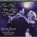 Artist Name: B - Beegie Adair ビージーアデール / Way You Look Tonight 輸入盤 【CD】