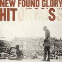 艺人名: N - New Found Glory ニューファウンドグローリー / Hits 輸入盤 【CD】