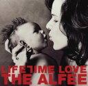 THE ALFEE アルフィー / LIFETIME LOVE 【CD Maxi】