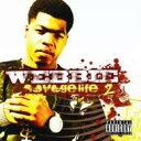艺人名: W - Webbie ウェビー / Savage Life: 2 輸入盤 【CD】