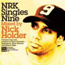 艺人名: N - 【送料無料】 Nick Holder / Nrk Singles: 09 輸入盤 【CD】