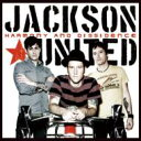 Jackson United / Harmony And Dissidencea 【CD】