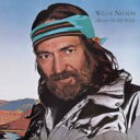 Willie Nelson ウィリーネルソン / Always On My Mind 輸入盤 【CD】