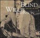 Blind Willie Johnson / Dark Was The Night 輸入盤 【CD】