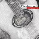 Firehouse ファイアーハウス / Good Acoustics 【CD】