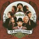 艺人名: A行 - All Japan Goith / AGAINDO 【CD】