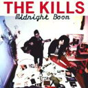 Artist Name: T - Kills キルズ / Midnight Boom 【CD】