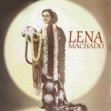 Lena Machado レナマチャード / Hawaiian Songbird 【CD】