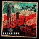 藝人名: M - My Awesome Compilation / Frontiers 【CD】