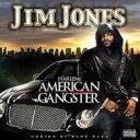 Artist Name: J - Jim Jones ジムジョーンズ / Harlem's American Gangster 【CD】