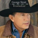 Artist Name: G - George Strait / Troubadour 輸入盤 【CD】