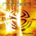 艺人名: N - Nonpoint / Development 輸入盤 【CD】
