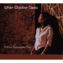 Artist Name: C - 山中千尋 ヤマナカチヒロ / When October Goes 【CD】