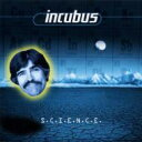 艺人名: I - Incubus インキュバス / Science 輸入盤 【CD】