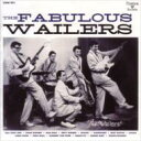 Artist Name: W - Wailers (Rock) / Fabulous Wailers 【CD】