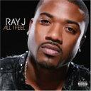 藝人名: R - Ray J レイジェイ / All I Feel 【CD】