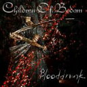 Artist Name: C - Children Of Bodom チルドレンオブボドム / Blooddrunk 輸入盤 【CD】