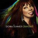 Donna Summer ドナサマー / Crayons 輸入盤 【CD】