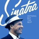 艺人名: F - Frank Sinatra フランクシナトラ / Nothing But The Best: シナトラ、ザ ベスト! 【CD】