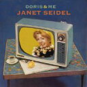 藝人名: J - Janet Seidel ジャネットサイデル / Doris & Me 【CD】