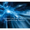 Artist Name: J - 【送料無料】 John Mclaughlin ジョンマクラフリン / Floating Point 輸入盤 【CD】