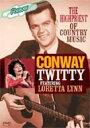 Conway Twitty / Loretta Lynn / Highpriest Of Country Music 【DVD】