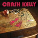 Artist Name: C - Crash Kelly / One More Heart Attack 【CD】