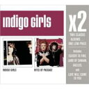 Indigo Girls / X2 (Indigo Girls / Rites Of Passage) 輸入盤 【CD】