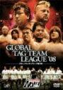 【送料無料】 PRO-WRESTLING NOAH グローバル・タッグリーグ戦 '08 【DVD】