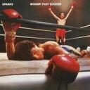 艺人名: S - Sparks スパークス / Whomp That Sucker 輸入盤 【CD】