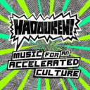 Artist Name: H - Hadouken ハドーケン / Music For An Accelerated Culture 【CD】